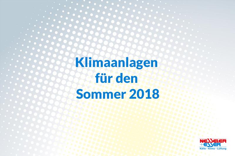 Klimaanlagen für den Sommer 2018