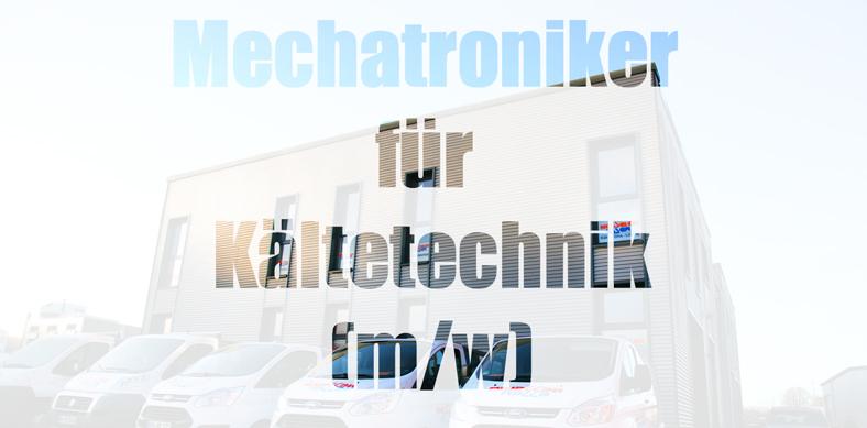 Mechatroniker für Kältetechnik (m/w)