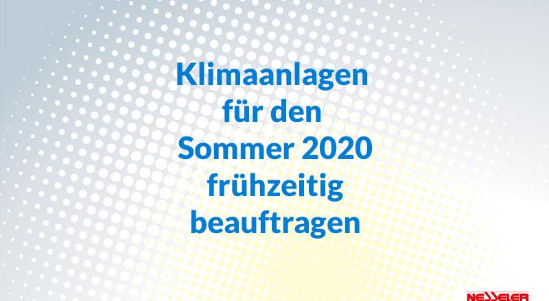 Klimaanlagen für den Sommer 2020 frühzeitig beauftragen
